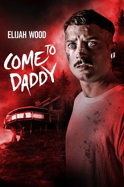 Come to Daddy - FRENCH HDRip